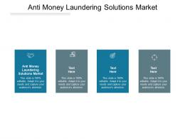 Anti Money Laundering Solutions Market Ppt Powerpoint Presentation Infographic Template Graphics Cpb