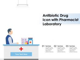 Antibiotic Drug Icon With Pharmacist Laboratory