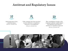 Antitrust And Regulatory Issues Ppt Powerpoint Presentation Styles Design Ideas