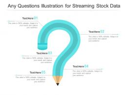 Any Questions Illustration For Streaming Stock Data Infographic Template