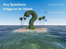 Any Questions Image On An Island