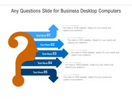 Any Questions Slide For Business Desktop Computers Infographic Template