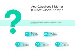 Any Questions Slide For Business Model Sample Infographic Template