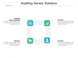 Anything Service Solutions Ppt Powerpoint Presentation File Skills Cpb