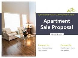 Apartment Sale Proposal Powerpoint Presentation Slides
