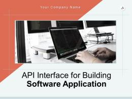 API Interface For Building Software Applications Powerpoint Presentation Slides