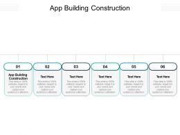App Building Construction Ppt Powerpoint Presentation Model Cpb