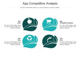 App Competitive Analysis Ppt Powerpoint Presentation Model Information Cpb