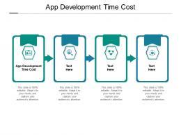App Development Time Cost Ppt Powerpoint Presentation Summary Mockup Cpb