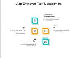 App Employee Task Management Ppt Infographic Template Graphic Tips Cpb