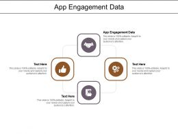 App Engagement Data Ppt Powerpoint Presentation Styles Rules Cpb