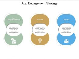 App Engagement Strategy Ppt Powerpoint Presentation Slides Vector Cpb