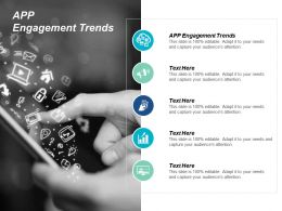 App Engagement Trends Ppt Powerpoint Presentation Styles Backgrounds Cpb