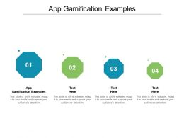 App Gamification Examples Ppt Powerpoint Presentation Ideas Graphics Tutorials Cpb