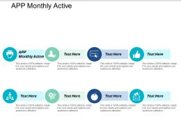 App Monthly Active Ppt Powerpoint Presentation Styles Deck Cpb