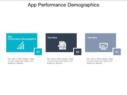 App Performance Demographics Ppt Powerpoint Presentation File Background Images Cpb