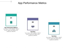 App Performance Metrics Ppt Powerpoint Presentation Icon Professional Cpb