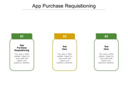 App Purchase Requisitioning Ppt Powerpoint Presentation Infographics Inspiration Cpb