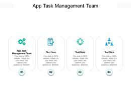 App Task Management Team Ppt Powerpoint Presentation Outline Themes Cpb
