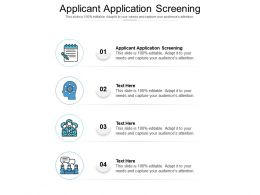 Applicant Application Screening Ppt Powerpoint Presentation Deck Cpb