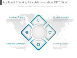 Applicant Tracking Hire Administration Ppt Slide