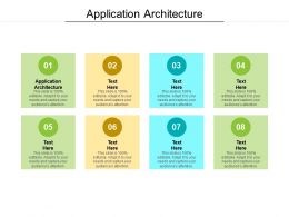 Application Architecture Ppt Powerpoint Presentation Summary Good Cpb