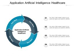 Application Artificial Intelligence Healthcare Ppt Powerpoint Pictures Layout Cpb
