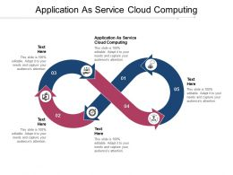 Application As Service Cloud Computing Ppt Powerpoint Presentation Gallery Show Cpb