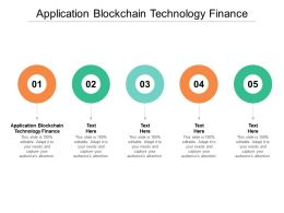 Application Blockchain Technology Finance Ppt Powerpoint Presentation File Vector Cpb
