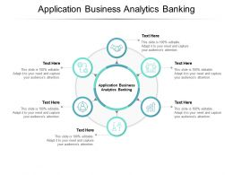 Application Business Analytics Banking Ppt Powerpoint Presentation Pictures Cpb