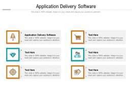 Application Delivery Software Ppt Powerpoint Presentation Pictures Grid Cpb