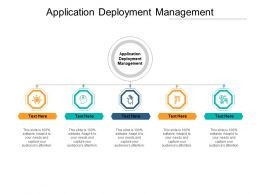Application Deployment Management Ppt Powerpoint Presentation Portfolio Graphics Cpb