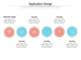 Application Design Ppt Powerpoint Presentation Portfolio Grid Cpb