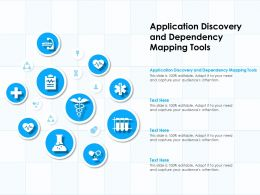 Application Discovery And Dependency Mapping Tools Ppt Powerpoint Presentation Ideas