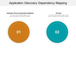 Application Discovery Dependency Mapping Ppt Powerpoint Presentation Infographic Template Graphics Example Cpb