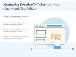 Application Download Window Icon With One Month Trial Validity