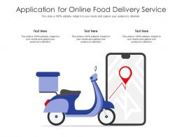 Application For Online Food Delivery Service Infographic Template