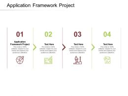 Application Framework Project Ppt Powerpoint Presentation Show Inspiration Cpb