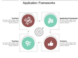 Application Frameworks Ppt Powerpoint Presentation File Graphic Images Cpb