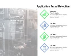 Application Fraud Detection Ppt Powerpoint Presentation Model Introduction Cpb