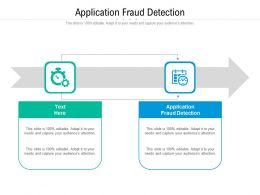 Application Fraud Detection Ppt Powerpoint Presentation Portfolio Display Cpb