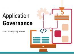 Application Governance Framework Management Assurance Maintenance