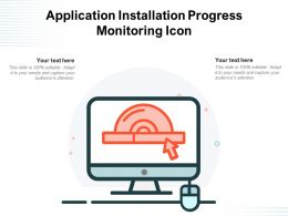 Application Installation Progress Monitoring Icon