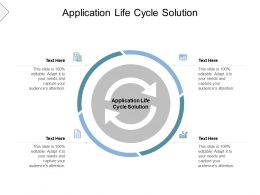 Application Life Cycle Solution Ppt Powerpoint Presentation Pictures Summary Cpb