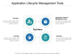 Application Lifecycle Management Tools Ppt Powerpoint Presentation Portrait Cpb