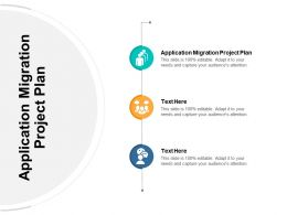 Application Migration Project Plan Ppt Powerpoint Presentation Outline Graphics Template Cpb