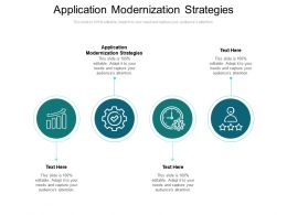 Application Modernization Strategies Ppt Powerpoint Presentation Icon Images Cpb