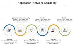 Application Network Scalability Ppt Powerpoint Presentation Layouts Icons Cpb