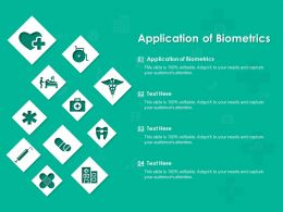 Application Of Biometrics Ppt Powerpoint Presentation Gallery Graphics Download