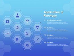 Application Of Rheology Ppt Powerpoint Presentation Slides Topics